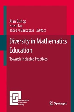 Abbildung von Bishop / Tan / Barkatsas | Diversity in Mathematics Education | 2015 | 2014 | Towards Inclusive Practices