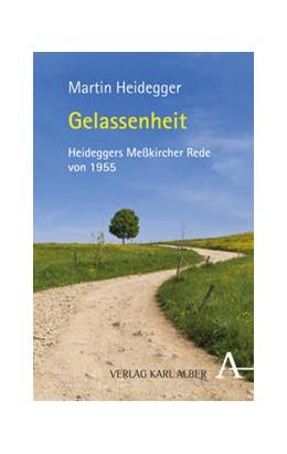 Abbildung von Heidegger   Gelassenheit   1. Auflage   2014   beck-shop.de