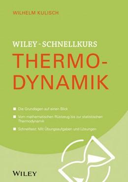 Abbildung von Kulisch | Wiley-Schnellkurs Thermodynamik | 1. Auflage | 2015 | beck-shop.de