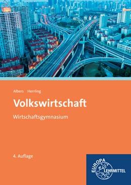 Abbildung von Albers / Herrling | Volkswirtschaft (Baden-Württemberg) | 4. Auflage | 2014 | beck-shop.de