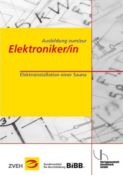 Ausbildung zum /zur Elektroniker /in | Boy / Zentralverband der Deutschen Elektro- u. Informationstechnischen Handwerke (ZVEH) / Voigt | 3. Auflage, 2014 | Buch (Cover)