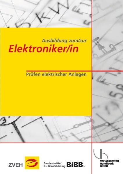 Ausbildung zum /zur Elektroniker /in | Boy / Zentralverband der Deutschen Elektro- u. Informationstechnischen Handwerke (ZVEH) / Clausing | 3. Auflage, 2014 | Buch (Cover)
