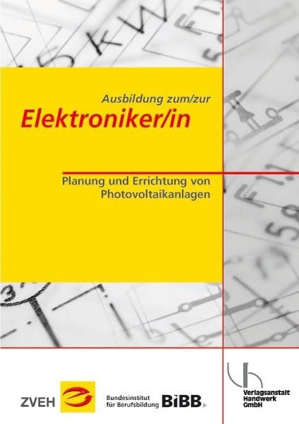 Ausbildung zum /zur Elektroniker /in | Bonhagen / Zentralverband der Deutschen Elektro- u. Informationstechnischen Handwerke (ZVEH) | 3. Auflage, 2014 | Buch (Cover)