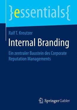 Abbildung von Kreutzer | Internal Branding | 2014 | 2014 | Ein zentraler Baustein des Cor...