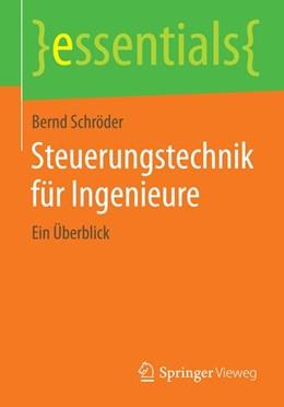 Abbildung von Schröder   Steuerungstechnik für Ingenieure   2014   Ein Überblick