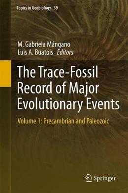 Abbildung von Mángano / Buatois | The Trace-Fossil Record of Major Evolutionary Events | 1st ed. 2016 | 2016 | Volume 1: Precambrian and Pale... | 39