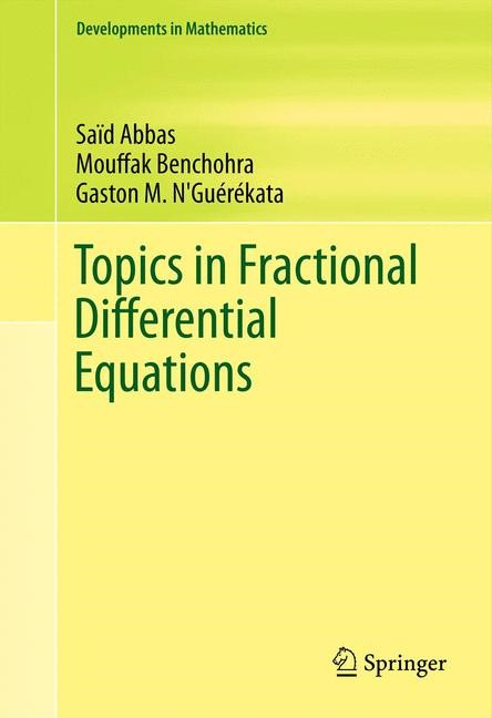 Topics in Fractional Differential Equations | Abbas / Benchohra / N'Guérékata, 2014 | Buch (Cover)