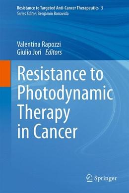 Abbildung von Rapozzi / Jori | Resistance to Photodynamic Therapy in Cancer | 1. Auflage | 2015 | 5 | beck-shop.de