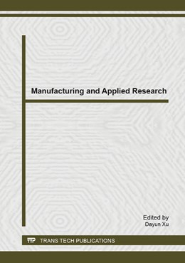 Abbildung von Xu   Manufacturing and Applied Research   2014   Selected, peer reviewed papers...   Volume 909