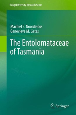 Abbildung von noordeloos / Gates | The Entolomataceae of Tasmania | 2014 | 22