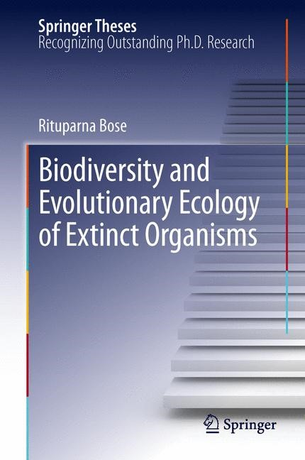 Biodiversity and Evolutionary Ecology of Extinct Organisms | Bose, 2014 | Buch (Cover)