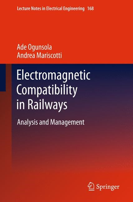 Electromagnetic Compatibility in Railways | Ogunsola / Mariscotti, 2014 | Buch (Cover)