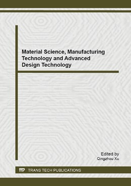 Abbildung von Xu   Material Science, Manufacturing Technology and Advanced Design Technology   2014   Selected, peer reviewed papers...   Volume 904