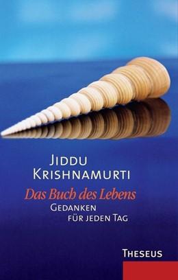 Abbildung von Krishnamurti   Das Buch des Lebens   1. Auflage   2014   beck-shop.de