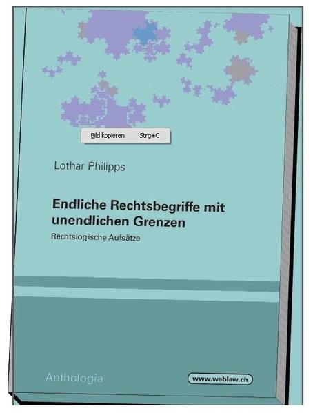 Endliche Rechtsbegriffe mit uendlichen Grenzen | Philipps, 2012 | Buch (Cover)