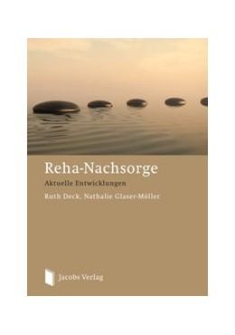 Abbildung von Deck / Glaser-Möller | Reha Nachsorge | 2. Auflage | 2014 | beck-shop.de