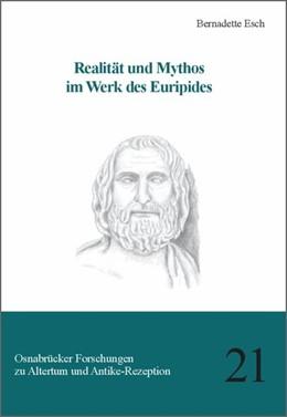 Abbildung von Wiegels / Moosbauer / Kunst | Realität und Mythos im Werk des Euripides | 2013