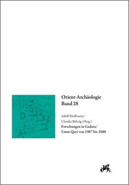 Abbildung von Hoffmann / Bührig | Forschungen in Gadara / Umm Qays von 1987 bis 2000 | 2013