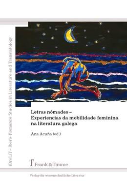 Abbildung von Acuña Trabazo | Letras nómades - Experiencias da mobilidade feminina na literatura galega | 2014