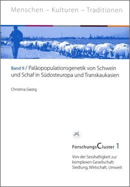 Abbildung von Geörg | ForschungsCluster 1. Paläopopulationsgenetik von Schwein und Schaf in Südosteuropa und Transkaukasien | 1. Auflage | 2013 | beck-shop.de