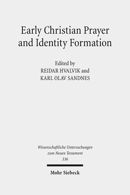 Abbildung von Sandnes / Hvalvik | Early Christian Prayer and Identity Formation | 2014 | 336