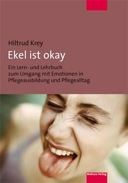Abbildung von Krey   Ekel ist okay   2. Auflage   2015   beck-shop.de