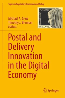 Abbildung von Crew / Brennan | Postal and Delivery Innovation in the Digital Economy | 2014 | 50