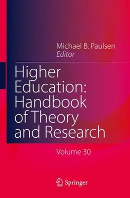 Abbildung von Paulsen | Higher Education: Handbook of Theory and Research | 1. Auflage | 2015 | 30 | beck-shop.de