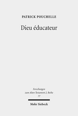 Abbildung von Pouchelle | Dieu éducateur | 2015 | Une novelle approche d'un conc... | 77