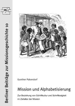 Abbildung von Pankendorf   Mission und Alphabetisierung   1. Auflage   2014   beck-shop.de