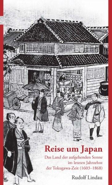 Reise um Japan | Lindau / Koch | 1. Auflage, 2014 | Buch (Cover)