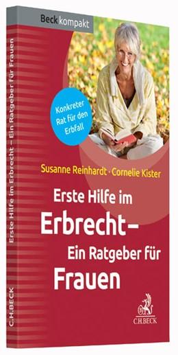 Abbildung von Reinhardt / Kister | Erste Hilfe im Erbrecht | 1. Auflage | 2015 | beck-shop.de