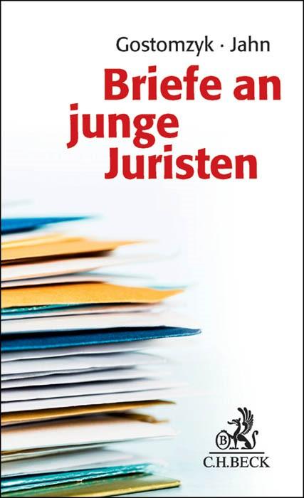 Briefe an junge Juristen | Gostomzyk / Jahn, 2015 | Buch (Cover)