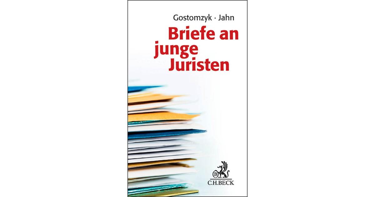 Briefe An Junge Juristen Gostomzyk Jahn 2015 Buch Beck Shopde
