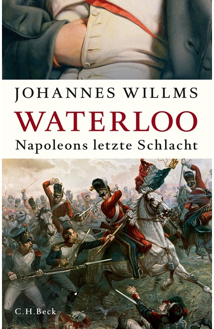 Cover: Johannes Willms, Waterloo