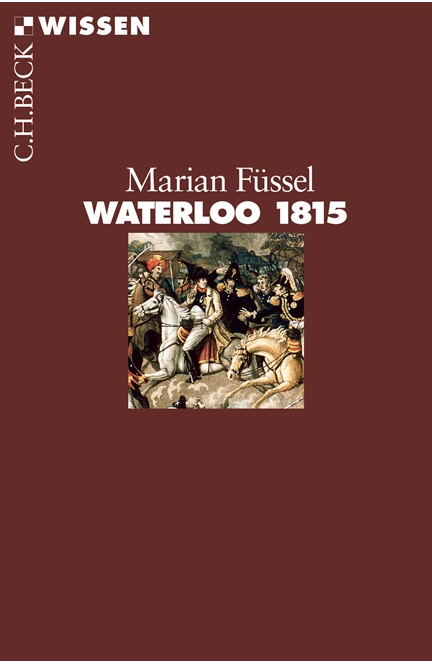 Cover: Marian Füssel, Waterloo 1815