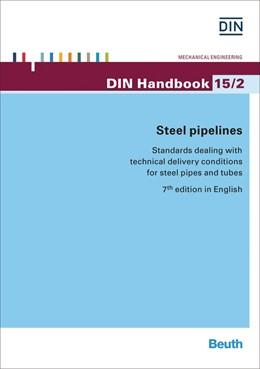 Abbildung von DIN e.V. (Hrsg.) | Steel pipelines | 7. Auflage | 2014 | 15/2 | beck-shop.de