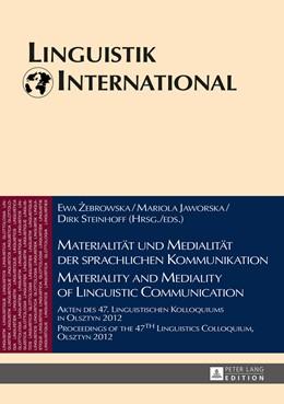 Abbildung von Zebrowska / Steinhoff / Jaworska   Materialität und Medialität der sprachlichen Kommunikation - Materiality and Mediality of Linguistic Communication   2014   Akten des 47. Linguistischen K...   32