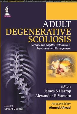 Abbildung von Harrop / Awad / Vaccaro | Adult Degenerative Scoliosis | 2015