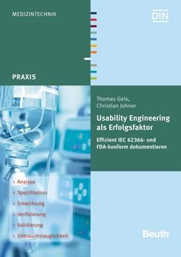 Abbildung von Geis / Johner   Usability Engineering als Erfolgsfaktor   2015   Effizient IEC 62366- und FDA-k...