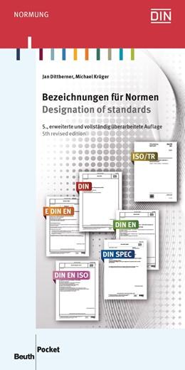 Abbildung von Dittberner / / Krüger | Bezeichnungen für Normen | vollständig überarbeitete und erweiterte Ausgabe | 2015 | Kürzel in Norm-Nummern und ihr...