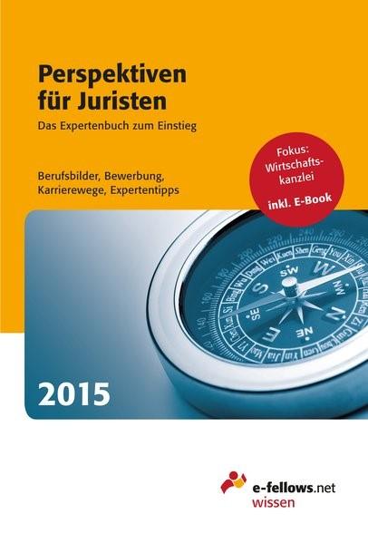 Perspektiven für Juristen 2015   Cornely   6., erweiterte und komplett überarbeitete Auflage, 2014   Buch (Cover)