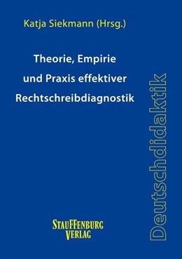 Abbildung von Siekmann | Theorie, Empirie und Praxis effektiver Rechtschreibdiagnostik | 1. Auflage | 2015 | beck-shop.de