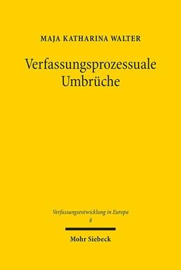 Abbildung von Walter   Verfassungsprozessuale Umbrüche   1. Auflage   2015   8   beck-shop.de