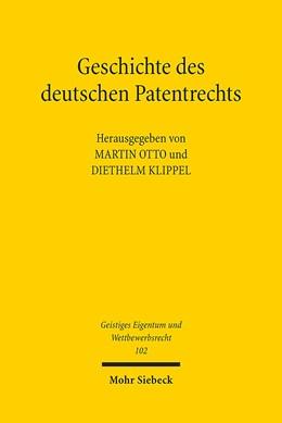 Abbildung von Otto | Geschichte des deutschen Patentrechts | 1. Auflage | 2015 | 102 | beck-shop.de