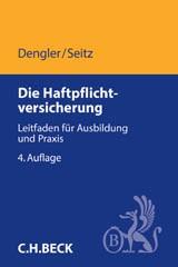 Die Haftpflichtversicherung im privaten und gewerblichen Bereich | Dengler | 4. Auflage | Buch (Cover)