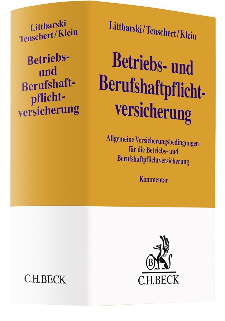 Betriebs- und Berufshaftpflichtversicherung | Littbarski / Tenschert / Klein, 2019 | Buch (Cover)