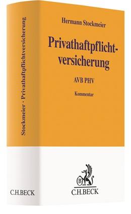 Abbildung von Stockmeier | Privathaftpflichtversicherung | 2019 | Kommentar zu den AVB PHV