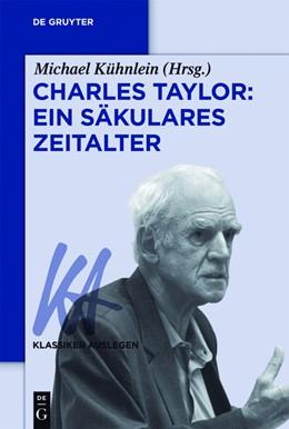 Abbildung von Kühnlein   Charles Taylor: Ein säkulares Zeitalter   1. Auflage   2018   beck-shop.de
