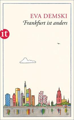 Abbildung von Demski | Frankfurt ist anders | 1. Auflage | 2014 | beck-shop.de
